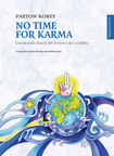 No Time For Karma, di P.Robey